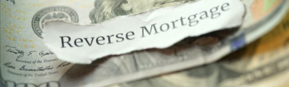 What are Reverse Mortgages and Should I Consider Applying for One?